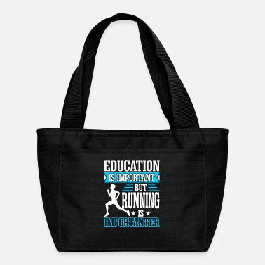 Education Culture Education Is Important But Running Is Importanter - Lunch Box