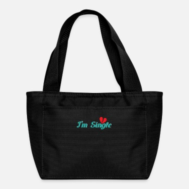 Single Single I'm Single - Lunch Bag