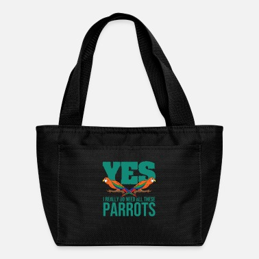 I Love Yes I Really Do Need All These Parrots - Lunch Box