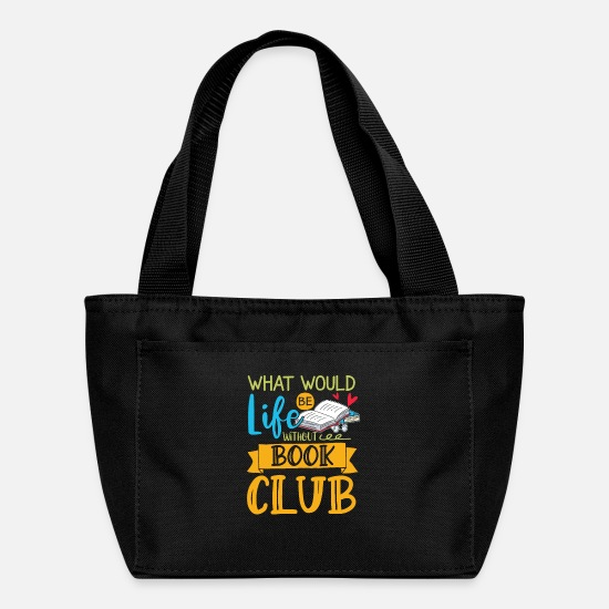 Book Bags & Backpacks - Without book club | avid readers gift - Lunch Bag black