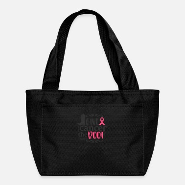 Against Cancer Give Cancer The Boot Fight Against Cancer - Lunch Bag