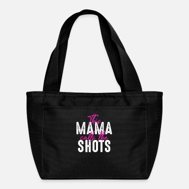 Wife This Mama Calls The Shots - Lunch Box