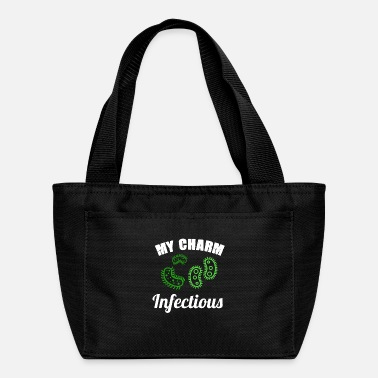 Infectious My Charm Is Infectious - Bacteriologist - Lunch Bag