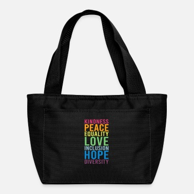 Human Righ Peace Love Inclusion Equality Diversity Human Righ - Lunch Bag