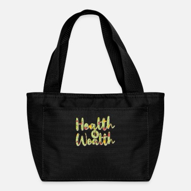 Wealth Health is wealth - Lunch Bag