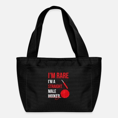 Hooker I'm Rare I'm A Straight Male Hooker - Funny Croche - Lunch Bag