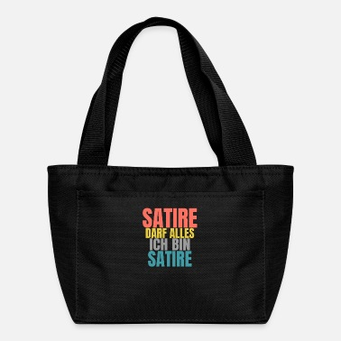 Satire Satire Can Do Anything Funny Saying Satire - Lunch Bag