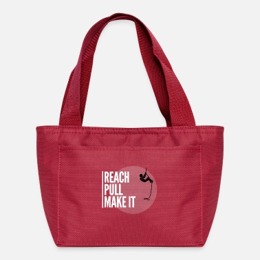 Reach pull make it - Lunch Bag