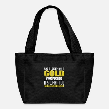 Silver Finding and collecting gold yourself Hobby - Lunch Bag