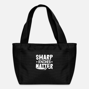 Meat Sharp Knives Matter Motive for a Cooking Chef - Lunch Bag