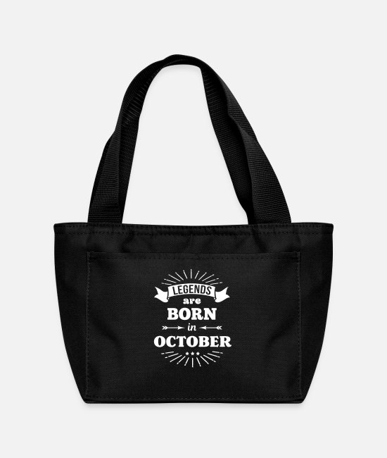 Legend Bags & Backpacks - legends are born in october birthday October - Lunch Bag black