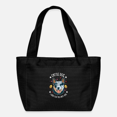 Herding Dog Cattle Dog I Herd You The First Time Herding Dog - Lunch Bag