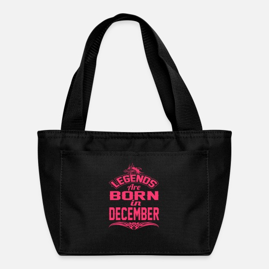 Born Bags & Backpacks - LEGENDS ARE BORN IN DECEMBER DECEMBER LEGENDS QUOT - Lunch Bag black