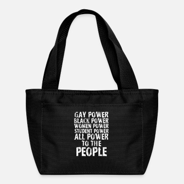Power Gay Power Black Power Women Power All Power People - Lunch Box