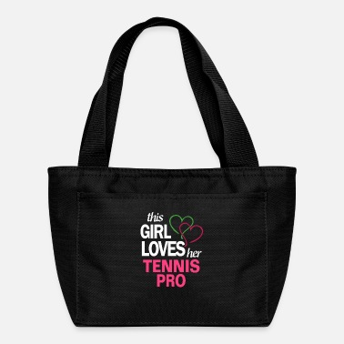 This girl loves her TENNIS PRO - Lunch Bag