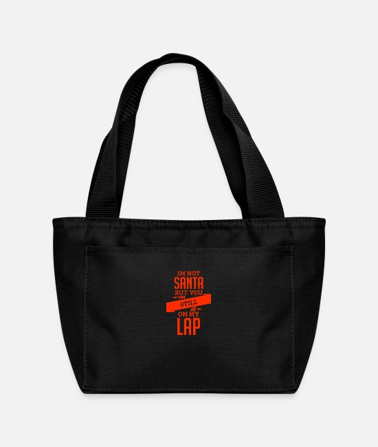 Quote Bags & Backpacks - Christmas You Can Sit On My Lap Red Funny Gift - Lunch Bag black