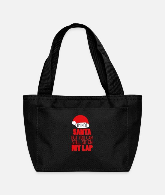 Circular Bags & Backpacks - I m Not Santa Sit On My Lap funny tshirt - Lunch Bag black