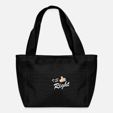Right IS RIGHT - Lunch Box