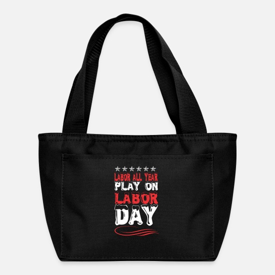 Play Bags & Backpacks - Labor All Year Play On Labor Day - Lunch Bag black