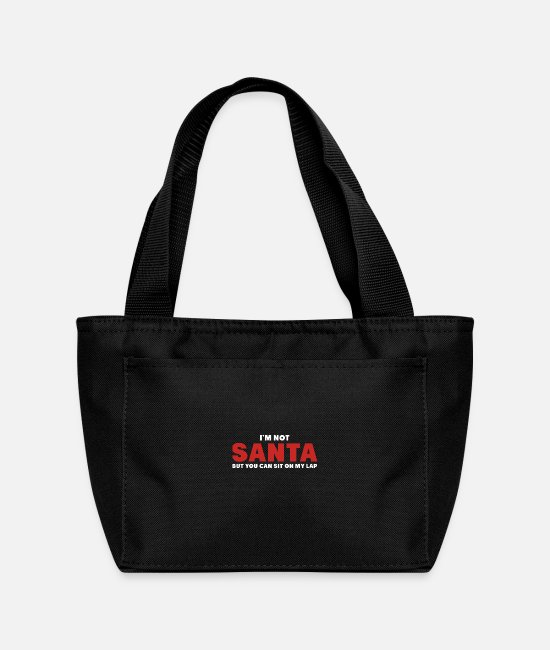 Movie Bags & Backpacks - I m not santa but you can sit on my lap - Lunch Bag black