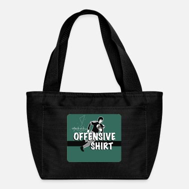 Offensive Offensive - Lunch Bag