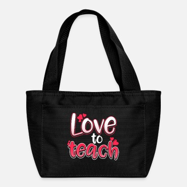 Teaching Love To Teach - Lunch Box