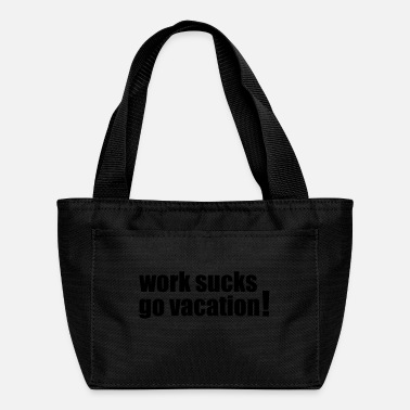 Vacation Vacation - Lunch Bag