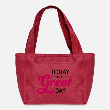 Great Day great day - Lunch Bag