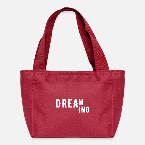 Cool Story Bags & Backpacks - Dreaming Cool Quote - Lunch Bag red