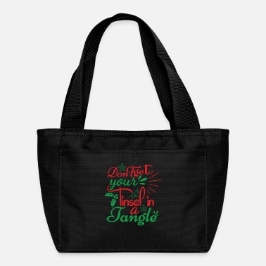 Cold DON T GET YOUR TINSEL IN A TANGLE - Lunch Bag