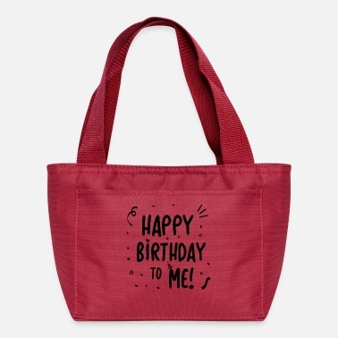 Birthday Happy Birthday to Me - gift idea - Lunch Box