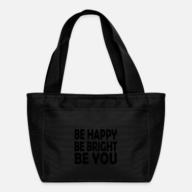 be bright be you - Lunch Bag