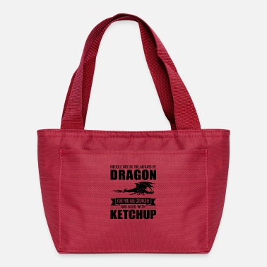 Dragons Lair Funny Meddle Not In The Affairs Of Dragons - Lunch Bag