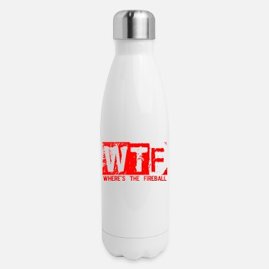 Fireball Whiskey WTF WHERE'S THE FIREBALL trendy college frat party - Insulated Stainless Steel Water Bottle
