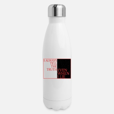 Laugh I always tell the truth even when I lie - Insulated Stainless Steel Water Bottle