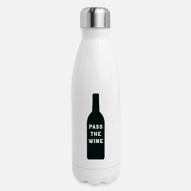 Passed Pass the Wine - Insulated Stainless Steel Water Bottle