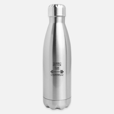 Weightlifting Fitness Gym design, To being better - Insulated Stainless Steel Water Bottle