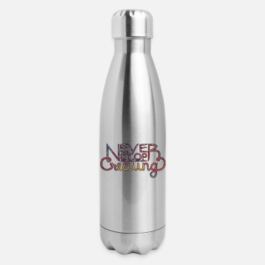 Never Stop Creating - clr - Insulated Stainless Steel Water Bottle