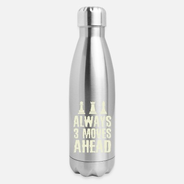 Chess Chess Player Always 3 Moves Ahead Chess Lover - Insulated Stainless Steel Water Bottle