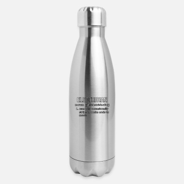 Funny Electrician Electrician Definition Funny Electrician - Insulated Stainless Steel Water Bottle