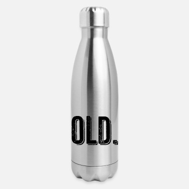 Old Old - Insulated Stainless Steel Water Bottle