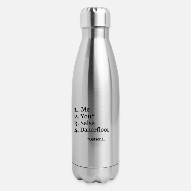 I will be on the dancefloor with or without you. - Insulated Stainless Steel Water Bottle