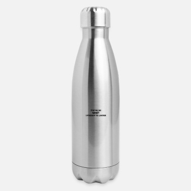 You're so Phoney - Insulated Stainless Steel Water Bottle