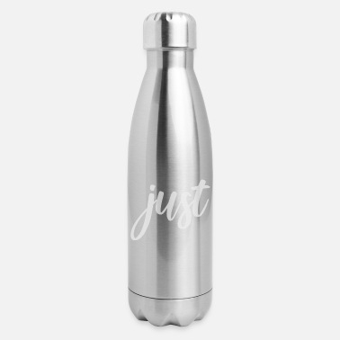 Just just - Insulated Stainless Steel Water Bottle