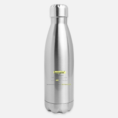 Lampin Have a Pretty Good - Insulated Stainless Steel Water Bottle