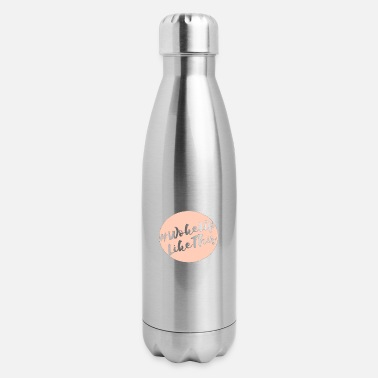 Woke Up Like This - Insulated Stainless Steel Water Bottle