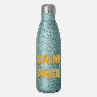 Lifting Calm is a super power - Insulated Stainless Steel Water Bottle