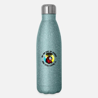 Us my 100 Days Of School And Still Loving It - Insulated Stainless Steel Water Bottle