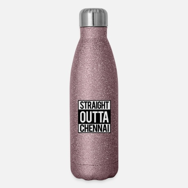 Chennai Straight Outta Chennai - Insulated Stainless Steel Water Bottle