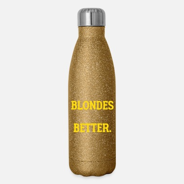 Deaughter Blondes do it Better - Insulated Stainless Steel Water Bottle